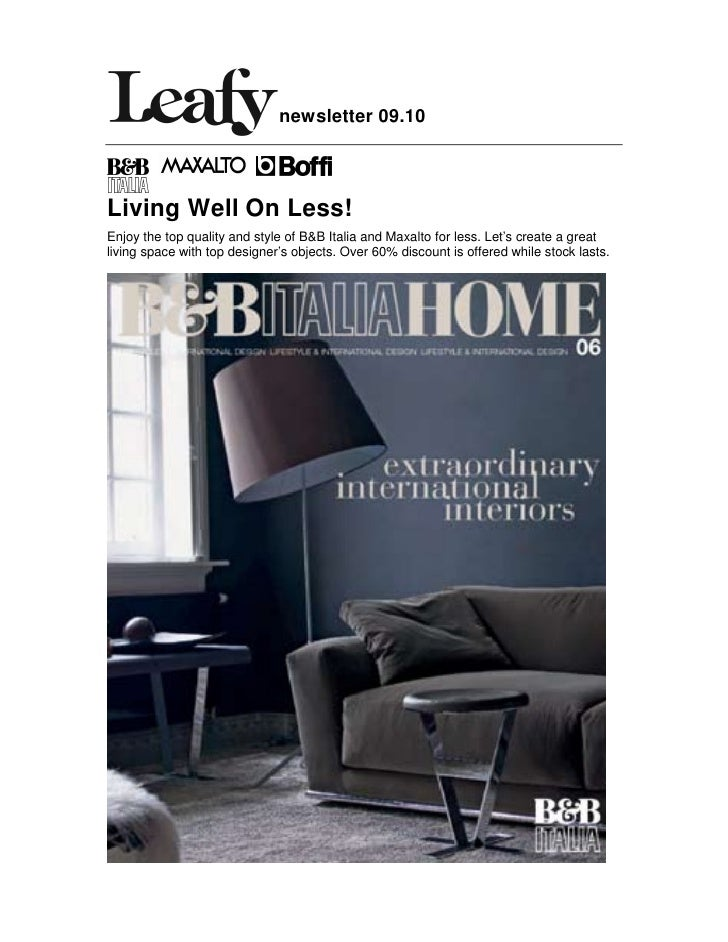 newsletter 09.10    Living Well On Less! Enjoy the top quality and style of B&B Italia and Maxalto for less. Let's create ...
