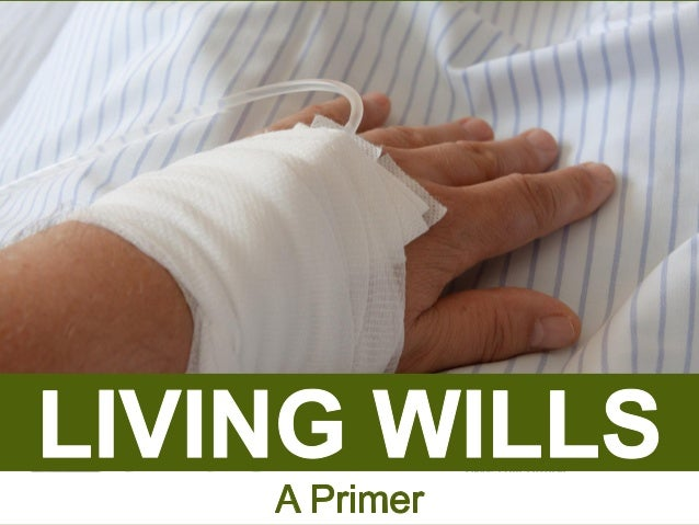 Living Wills: A Primer