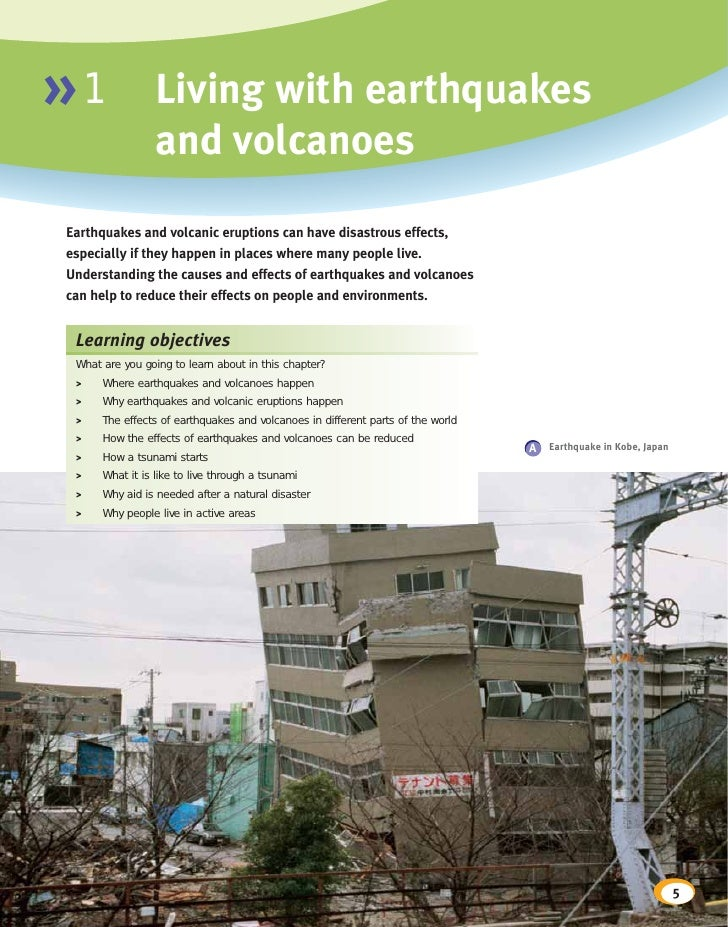 »1               Living with earthquakes                  and volcanoes Earthquakes and volcanic eruptions can have disast...