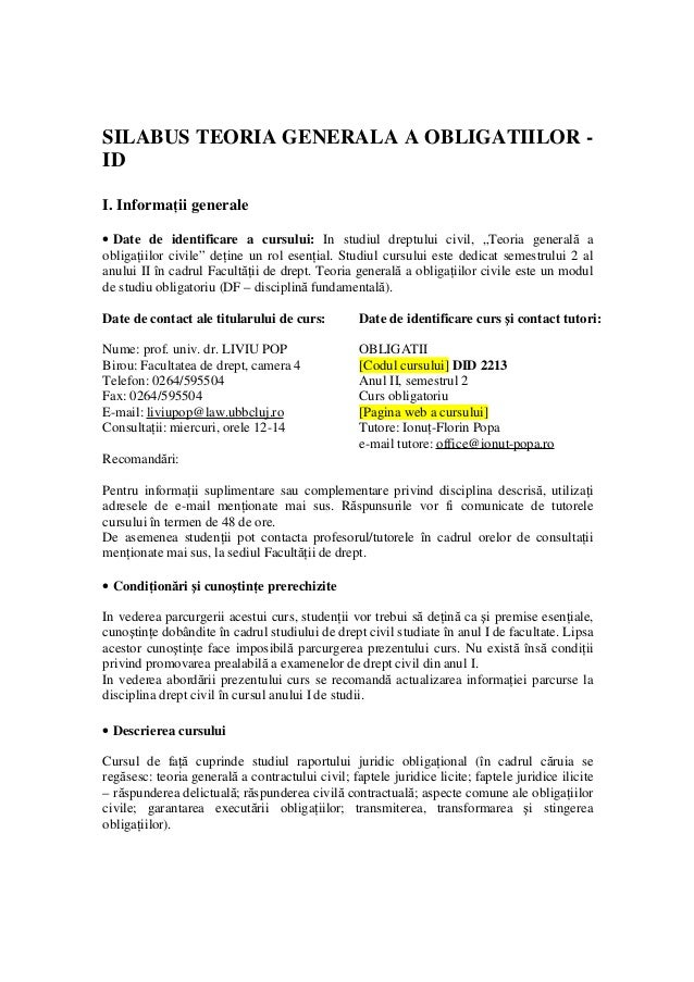 SILABUS TEORIA GENERALA A OBLIGATIILOR -  ID  I. Informaţii generale  · Date de identificare a cursului: In studiul dreptu...