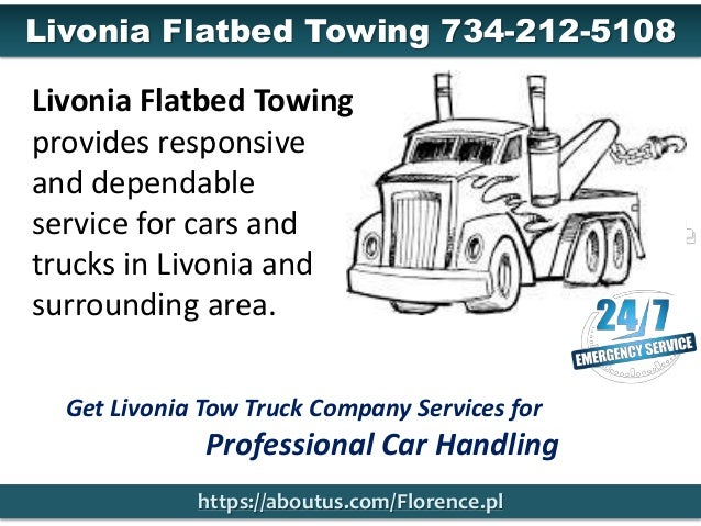 Get Livonia Tow Truck Company Services for Professional Car Handling https://aboutus.com/Florence.pl Livonia Flatbed Towin...