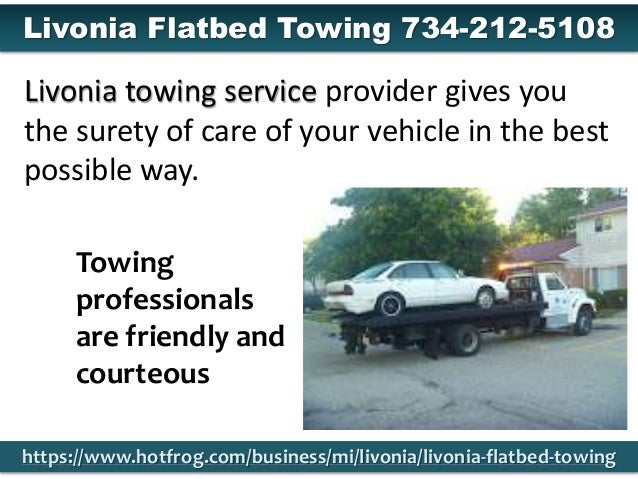 Towing professionals are friendly and courteous Livonia towing service provider gives you the surety of care of your vehic...