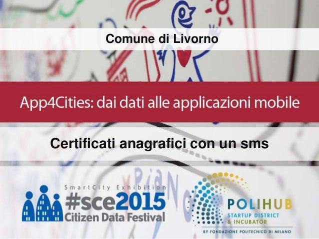 Comune di Livorno Certificati anagrafici con un sms