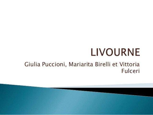 Giulia Puccioni, Mariarita Birelli et Vittoria Fulceri