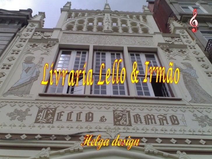 Livraria Lello & Irmão Helga design