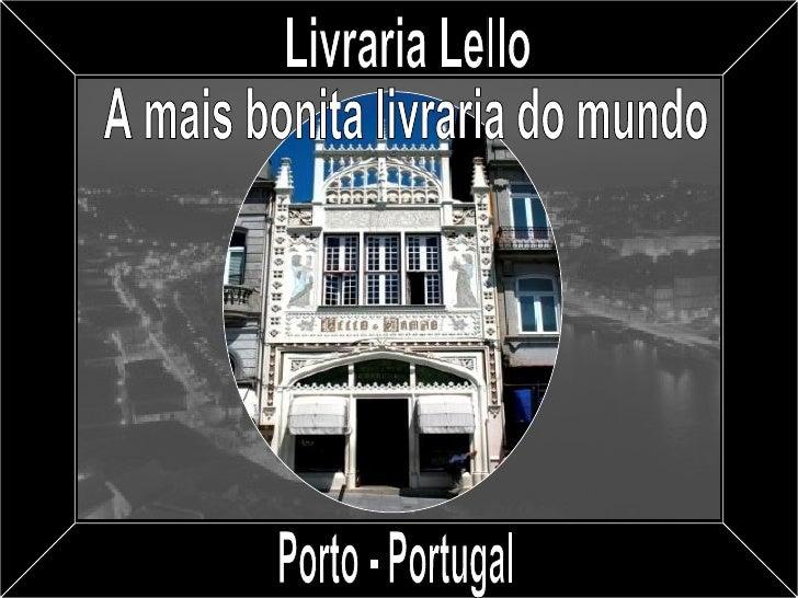 Livraria Lello A mais bonita livraria do mundo Porto - Portugal