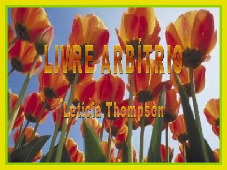 LIVRE ARBÍTRIO Letícia Thompson