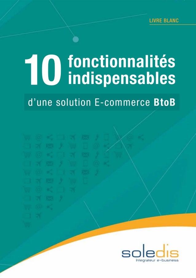 """Livre blanc Soledis - """"Les 10 fonctionnalités indispensables d'une solution E-commerce BtoB"""""""