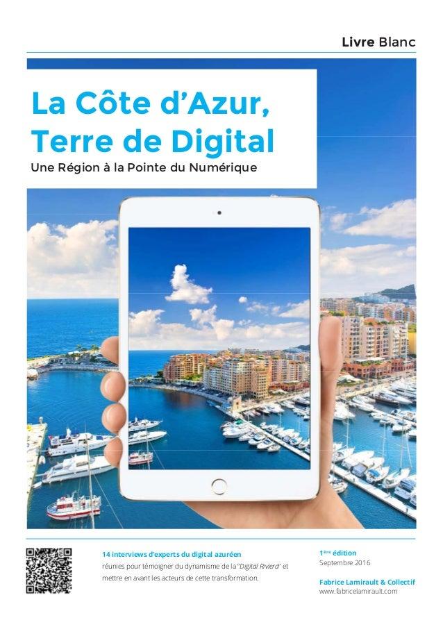 La Côte d'Azur, Terre de Digital 1La Côte d'Azur, Terre de Digital | 02