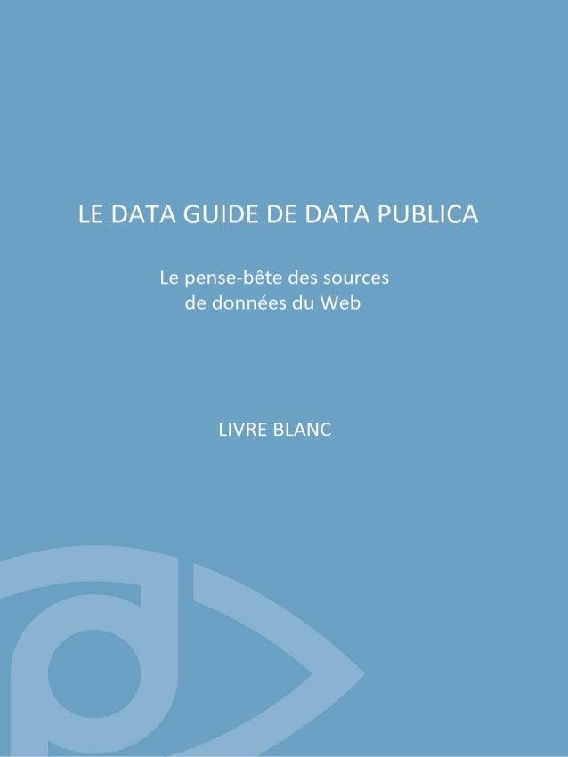 Avant propos Introduction A. Les annuaires de données. L'annuaire Open Data de Data Publica Google Public Data Explorer Da...