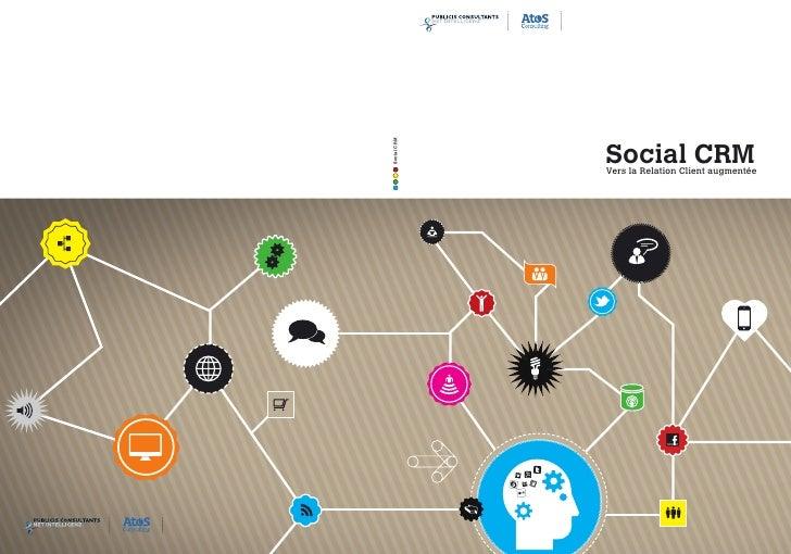 Social CRMSocial CRM             Vers la Relation Client augmentée