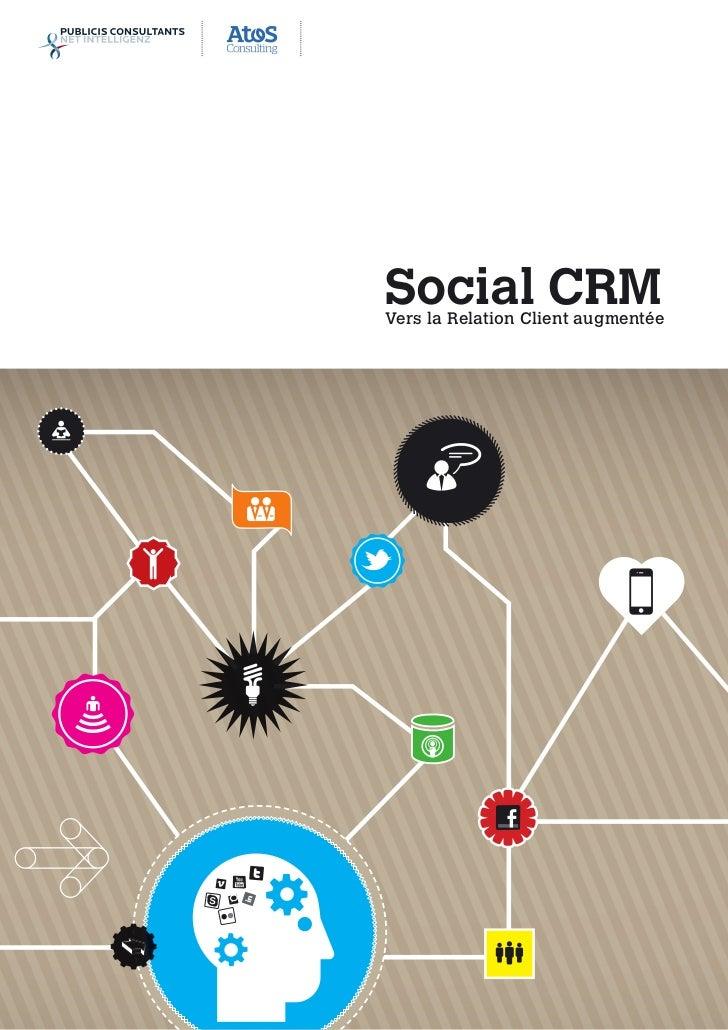 Social CRMVers la Relation Client augmentée