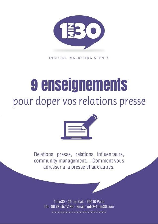 1min30 - 25 rue Cail - 75010 Paris Tél : 06.73.55.17.36 - Email : gds@1min30.com 9 enseignements pour doper vos relations ...