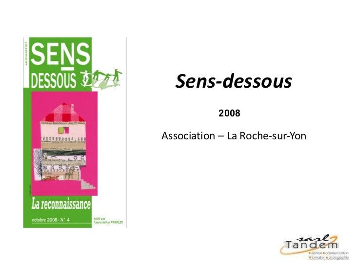 Sens-dessous 2008 Association – La Roche-sur-Yon