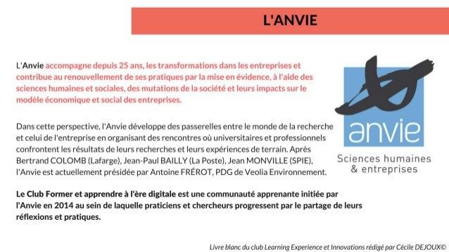 LIVRE BLANC - «Club Learning experiences & innovations» - ANVIE – Par Cécile DEJOUX - 2018 Slide 2