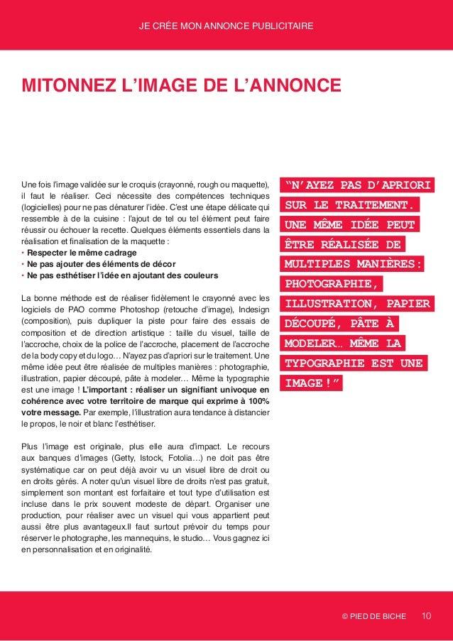© PIED DE BICHE 10 Je crée mon annonce publicitaire Mitonnez l'image de l'annonce Une fois l'image validée sur le croquis ...