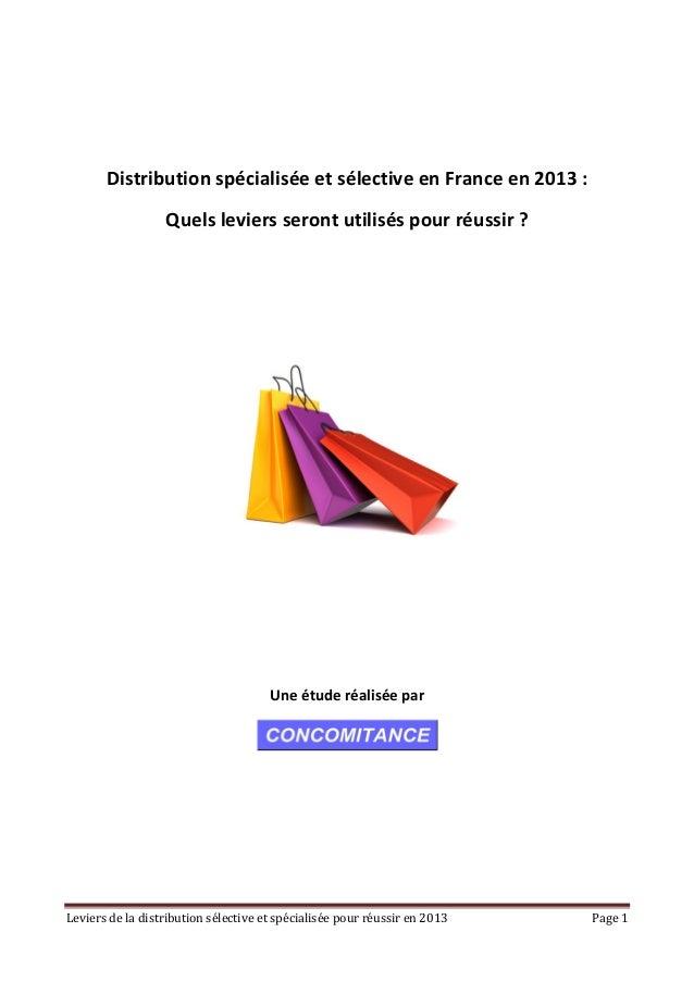 Leviersdeladistributionsélectiveetspécialiséepourréussiren2013 Page1    Distributionspécialiséeetsé...