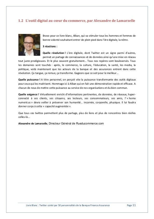 1.2 L'outil digital au coeur du commerce, par Alexandre de Lamarzelle  Bravo pour ce livre blanc, Alban, qui va stimuler t...