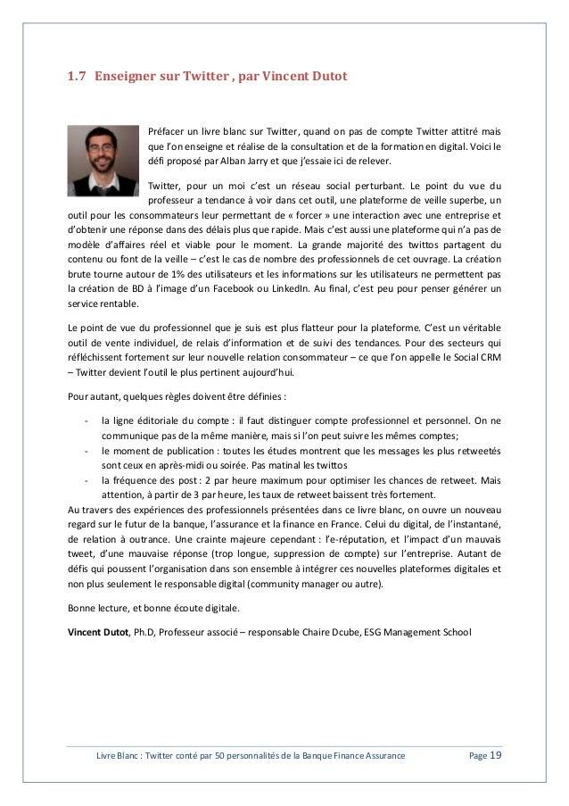 1.7 Enseigner sur Twitter , par Vincent Dutot  Préfacer un livre blanc sur Twitter, quand on pas de compte Twitter attitré...