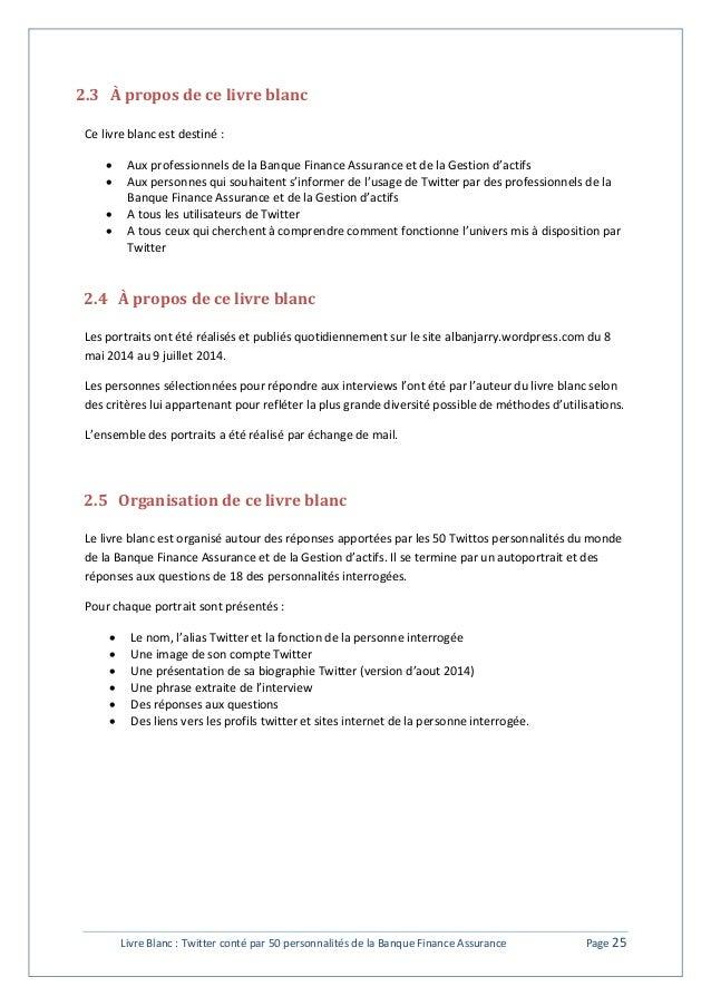 2.3 À propos de ce livre blanc  Ce livre blanc est destiné :   Aux professionnels de la Banque Finance Assurance et de la...