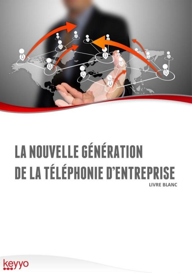 Innovation pour la téléphonie d'entreprise 2Page I/ Page 06 Sommaire II/ Page 11 III/ Page 16 IV/ Page 18 V/ Page 24 VI/ P...