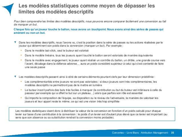 Converteo – Livre Blanc : Attribution Management - Les modèles statistiques comme moyen de dépasser les limites des modèle...