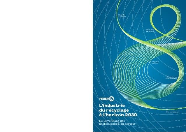 concurrence internationale nouvelle économie éco-conception révolution numérique Sobriété carbone Le Livre Blanc des profe...