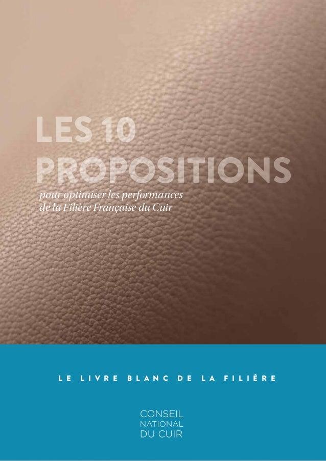 L E L I V R E B L A N C D E L A F I L I È R E LES 10 PROPOSITIONSpour  optimiser les performances de la Filière Française d. 7c9581c4046
