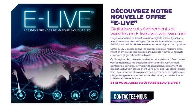 """DÉCOUVREZ NOTRE NOUVELLE OFFRE """"E-LIVE"""" Digitalisez vots événements et vivez-les en E-live avec win-win.com L'agence accél..."""