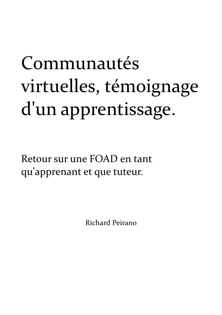 Communautés virtuelles, témoignage d'un apprentissage.  Retour sur une FOAD en tant qu'apprenant et que tuteur.           ...