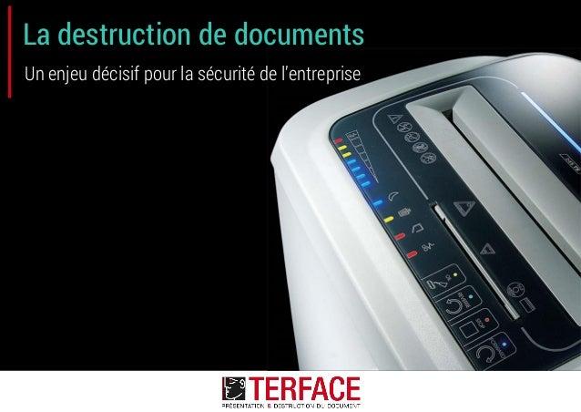 La destruction de documents Un enjeu décisif pour la sécurité de l'entreprise