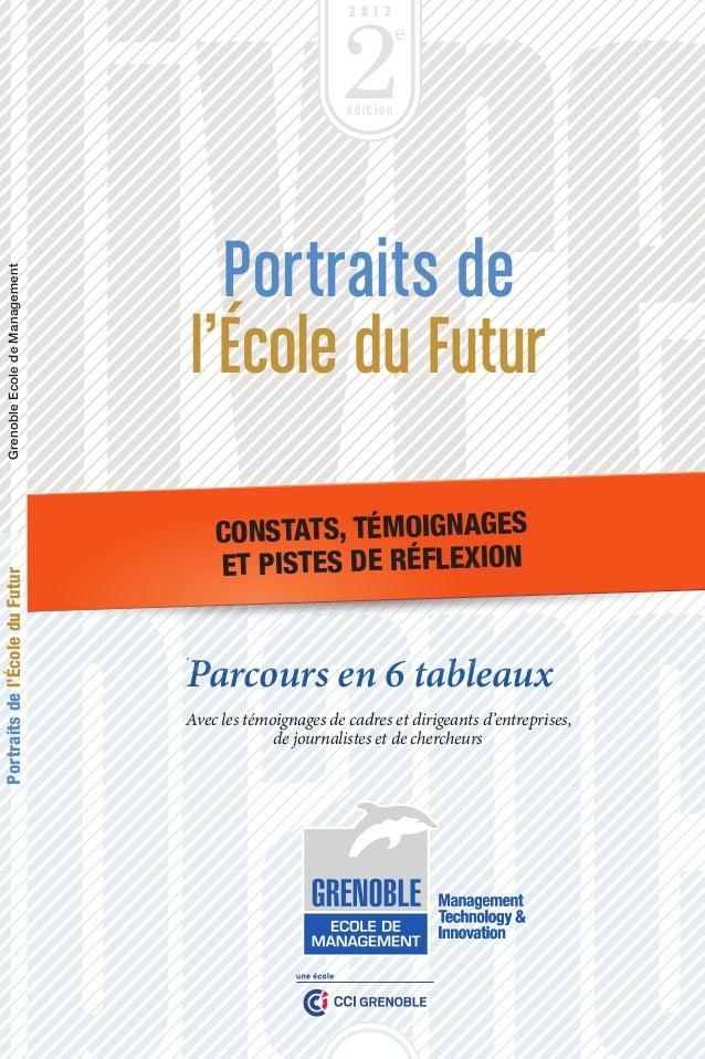 2  2 2013  2013  e  e  édition  Portraits de l'École du Futur  Design Philippe Tur turphilippe@me.com – Impression Imprime...