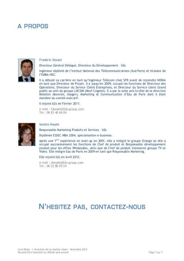 A PROPOS  Frédéric Donati Directeur Général Délégué, Directeur du Développement – b2s Ingénieur diplômé de l'Institut Nati...