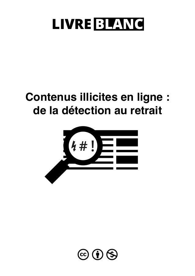 Contenus illicites en ligne: de la détection au retrait LIVRE BLANC cbn