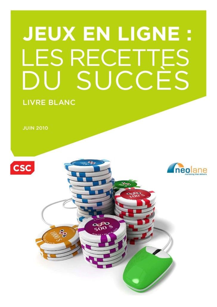 jeux en ligne :les recettesdu succèslivre blancjuin 2010
