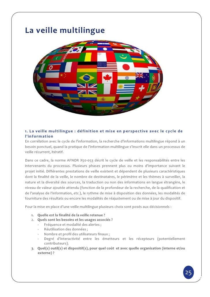 La veille multilingue1. La veille multilingue : définition et mise en perspective avec le cycle delinformationEn corrélati...