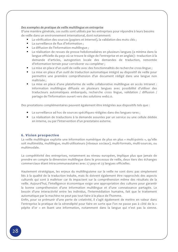 Des exemples de pratique de veille multilingue en entreprise     D'une manière générale, ces outils sont utilisés par les ...