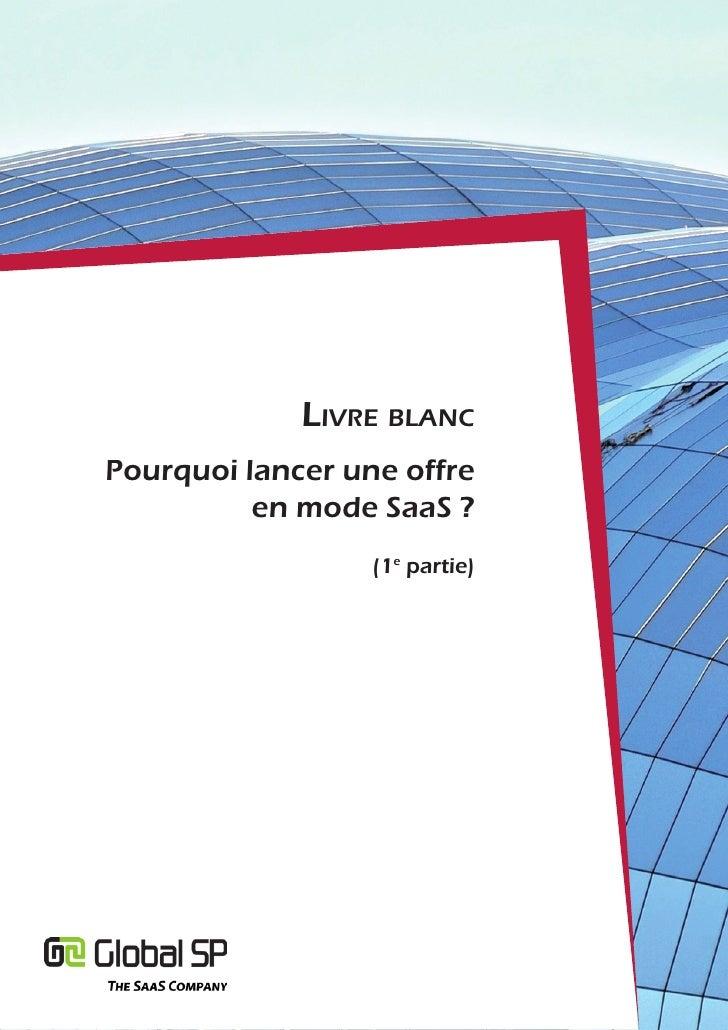 Livre bLancPourquoi lancer une offre          en mode SaaS ?                  (1e partie)