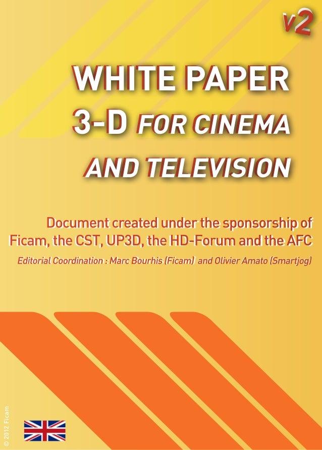 V2                            White Paper                            3-D for Cinema                               and Tele...