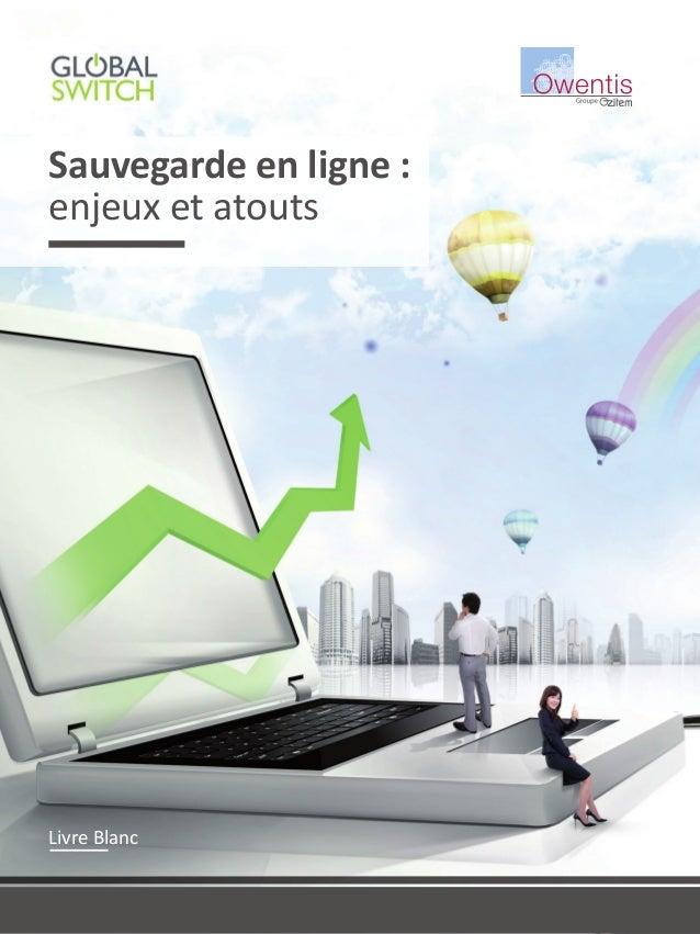 Sauvegarde en ligne : enjeux et atouts Livre Blanc