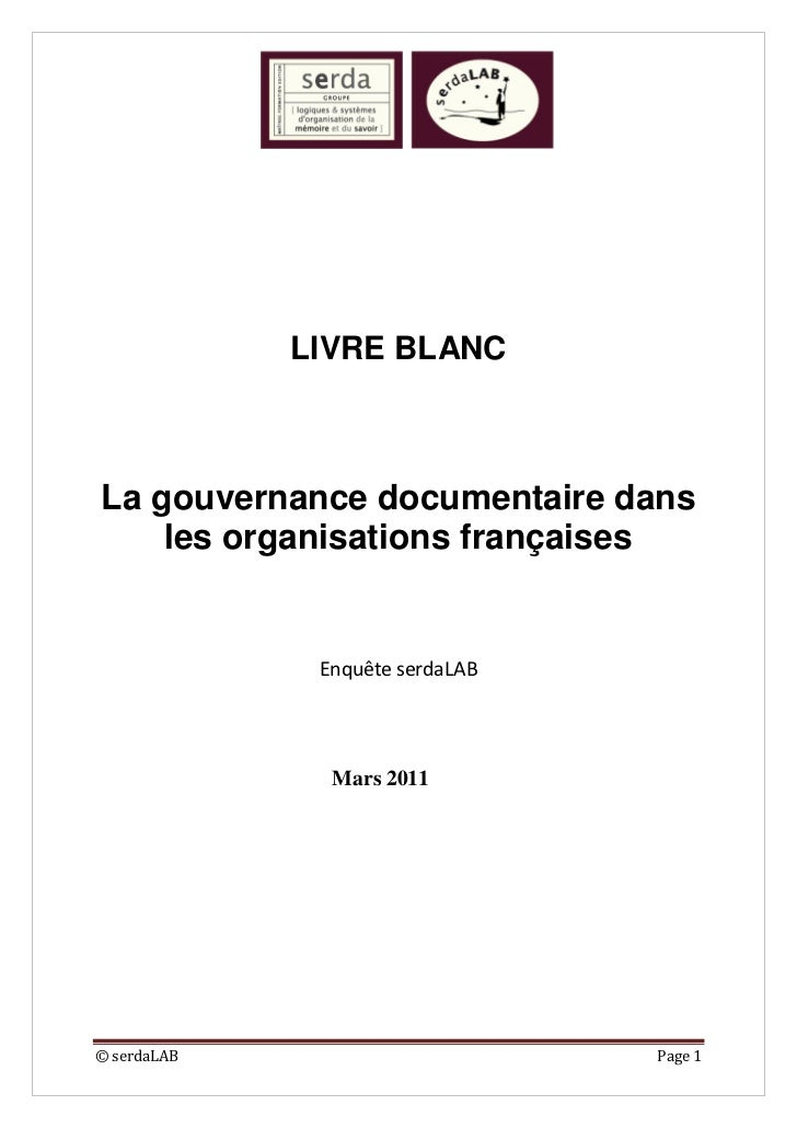 LIVRE BLANCLa gouvernance documentaire dans    les organisations françaises              Enquête serdaLAB               Ma...
