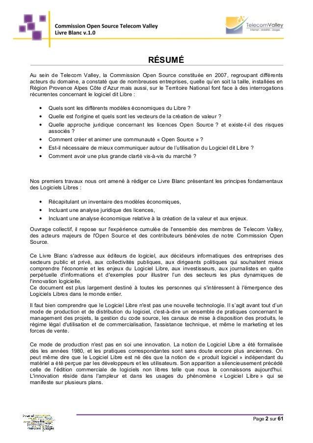 RÉSUMÉ Au sein de Telecom Valley, la Commission Open Source constituée en 2007, regroupant différents acteurs du domaine, ...