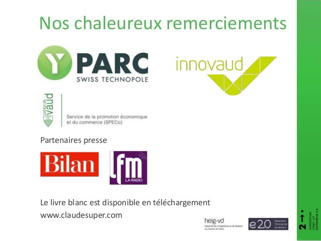 Le livre blanc est disponible en téléchargement www.claudesuper.com Partenaires presse Nos chaleureux remerciements