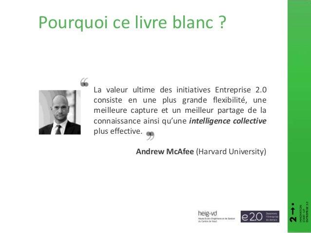 Pourquoi ce livre blanc ? La valeur ultime des initiatives Entreprise 2.0 consiste en une plus grande flexibilité, une mei...