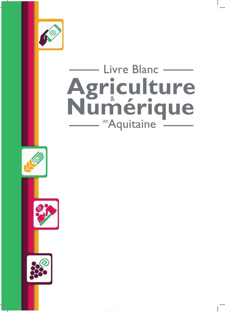1   Livre Blanc : Agriculture et Numérique en Aquitaine