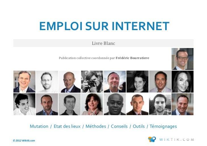 EMPLOI SUR INTERNET                                               Livre Blanc                          Publication collect...
