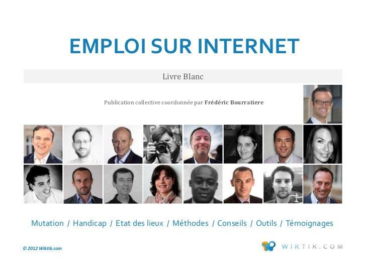 EMPLOI SUR INTERNET                                           Livre Blanc                      Publication collective coor...