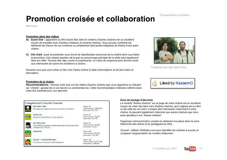 Programmation et créationPromotion croisée et collaborationMéthodesPromotion dans des vidéosA) Guest Star: apparaître ou...