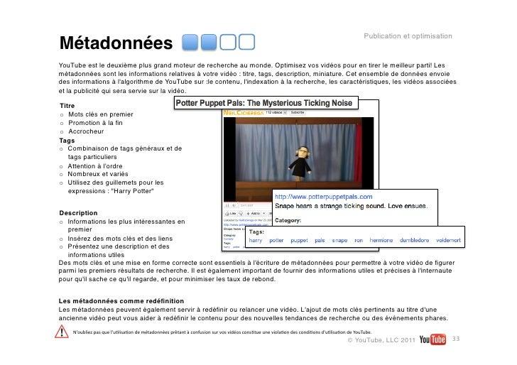 Publication et optimisationMétadonnéesYouTube est le deuxième plus grand moteur de recherche au monde. Optimisez vos vidéo...