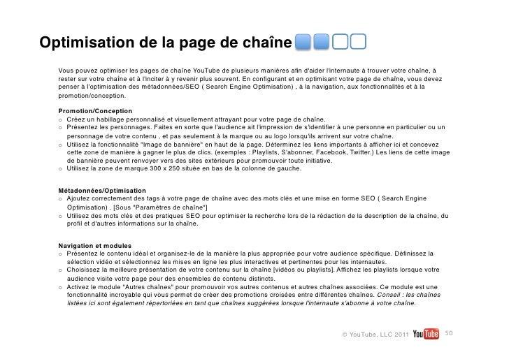 Optimisation de la page de chaîne  Vous pouvez optimiser les pages de chaîne YouTube de plusieurs manières afin daider lint...